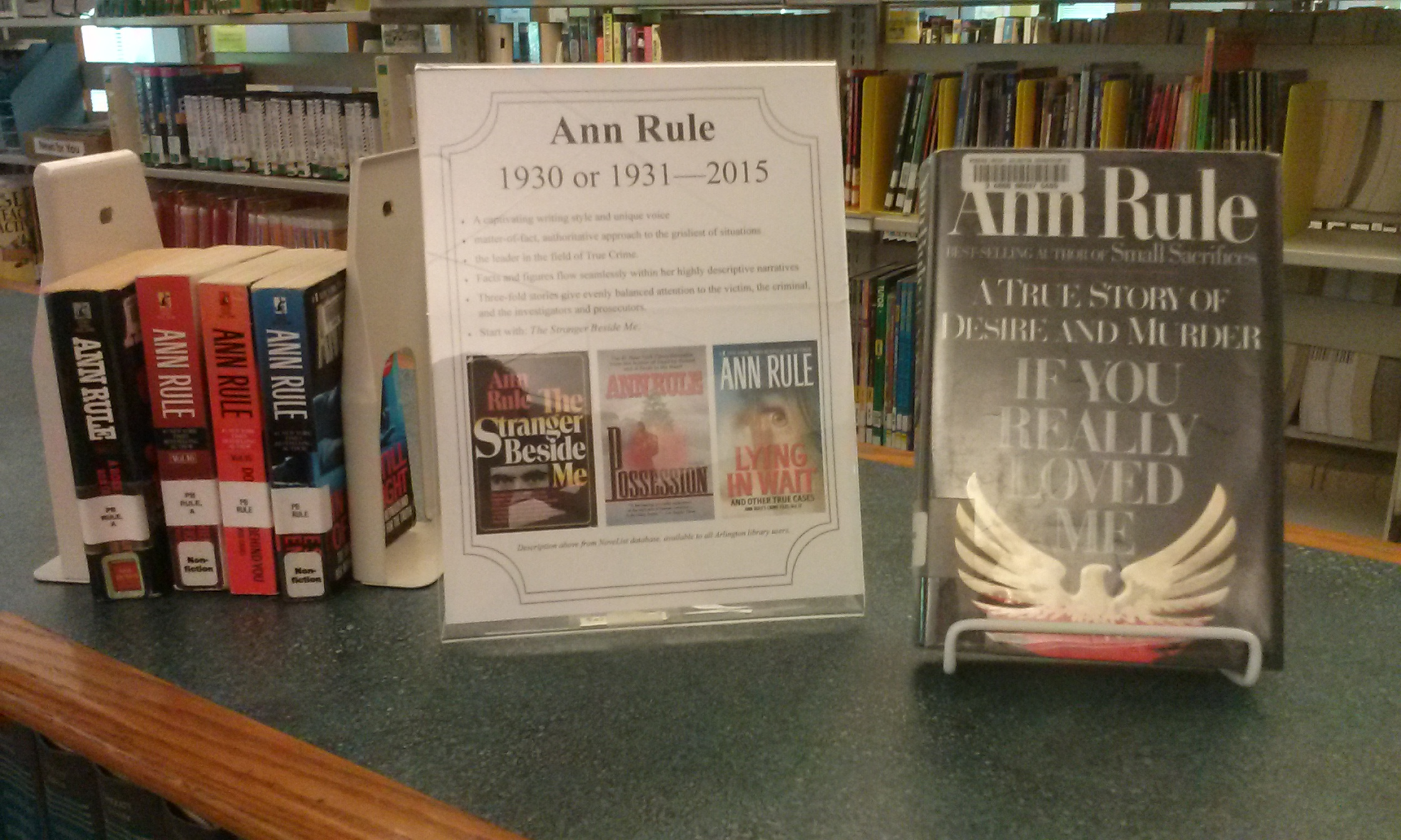 A Display Of Ann Rule's Books On A Counter In The Reference Area Check Out  One Of El Doctorow's