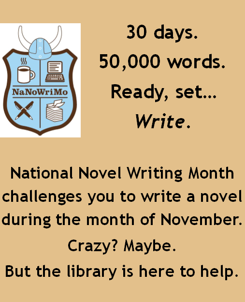 30 Days. 50,000 words. Ready, set, write.