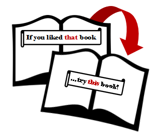 "Readalike graphic, ""if you liked that book, try this book!"""