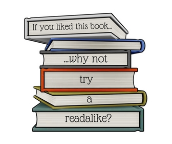 New readalike logo: If you liked this book...why not try a readalike?
