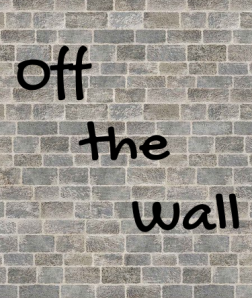 Off the Wall text on gray brick background